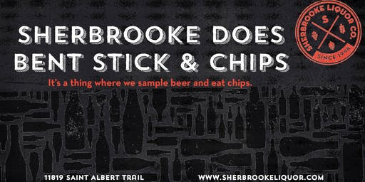 Sherbrooke Does Bent Stick & Chips