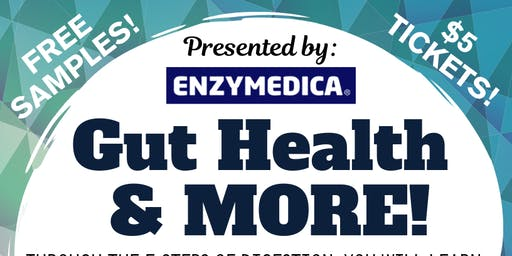 Gut Health and MORE!
