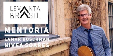 LEVANTA BRASIL MENTORIA com LaMar & Kimberly Boschman | Nivea Soares ingressos