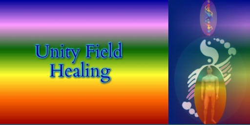 UNITY FIELD HEALING - DISCOVERY SEMINAR Oct 2019