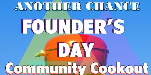 Another Chance 7th Annual Founder's Day Community Cookout