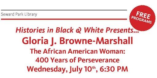Histories in Black & White Presents… Gloria J. Browne-Marshall