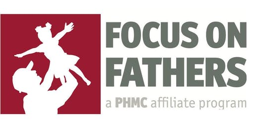 "Focus on Fathers Fall Conference: ""Rebuilding The Village"""