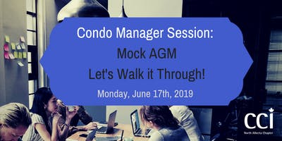 Condo Manager Session - Mock AGM - Let\