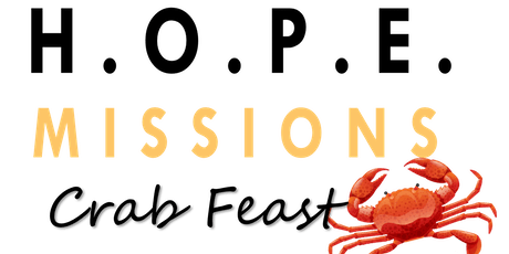 HOPE Missions Crab Feast tickets