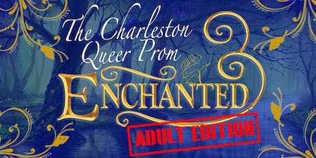 The Charleston ADULT Queer Prom tickets