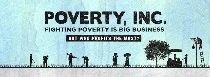 Poverty, Inc. | Soul Center 420 Mahoney