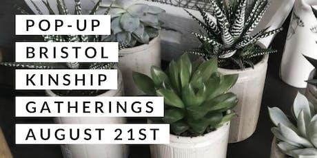 Pop-up Bristol Kinship Gatherings tickets