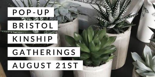 Pop-up Bristol Kinship Gatherings
