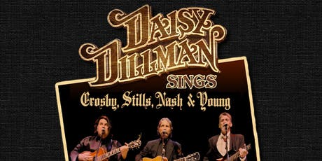 The Daisy Dillman Band Sings Crosby, Stills, Nash and Young tickets