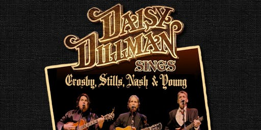 The Daisy Dillman Band Sings Crosby, Stills, Nash and Young