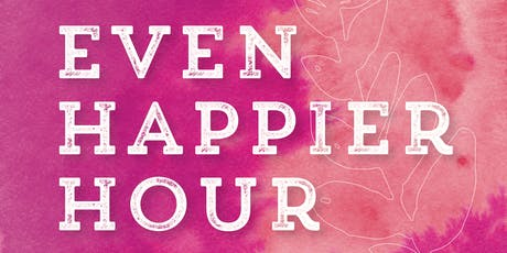 Even Happier Hour - SUMMER IS HERE!  tickets