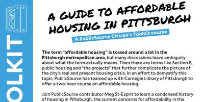 Citizen's Toolkit: A Guide to Affordable Housing in Pittsburgh