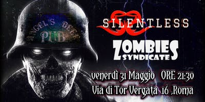 Silentless + Zombies Syndacate