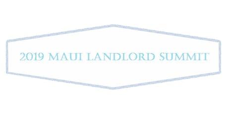 2019 Maui Landlord Summit tickets