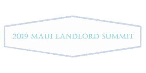 2019 Maui Landlord Summit