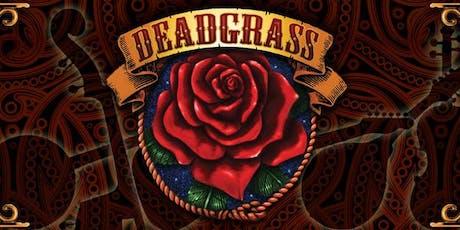 Deadgrass tickets