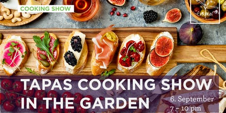 Tapas cooking show in the garden Tickets