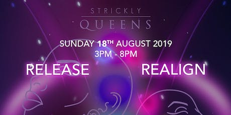 STRICKLY QUEENS 2019 - RELEASE & REALIGN  tickets