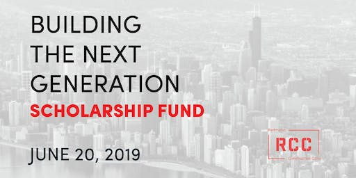 Building the Next Generation: Scholarship Fundraiser 6/20/2019