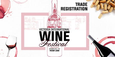 TRADE REGISTRATION & MASTER SEMINAR - Victoria International Wine Festival tickets