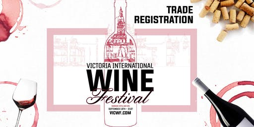 TRADE REGISTRATION & MASTER SEMINAR - Victoria International Wine Festival