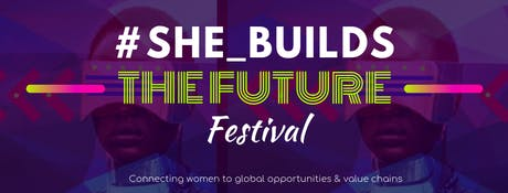#SHE_BUILDS_theFuture Festival tickets