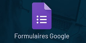 Google Formulaires (la base)