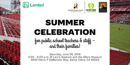BAY AREA: Summer Celebration for Public School Teachers & Staff!