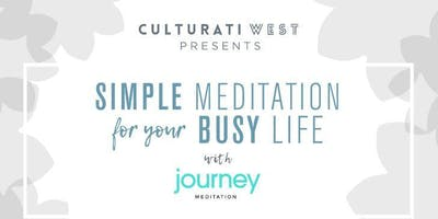 Culturati West:Journey Meditation 5/22