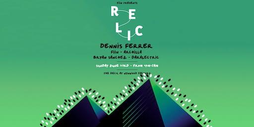 Relic featuring Dennis Ferrer, Fiin & More