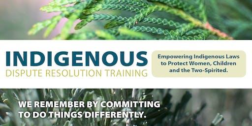 Indigenous Dispute Resolution Training JUNE 13-16 (Thurs - Sun)