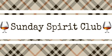Sunday Spirit Club - Rig Hand Distillery tickets