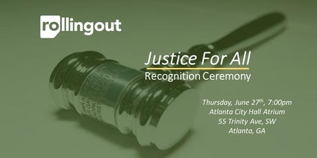 Rolling Out's Justice For All Recognition Ceremony tickets