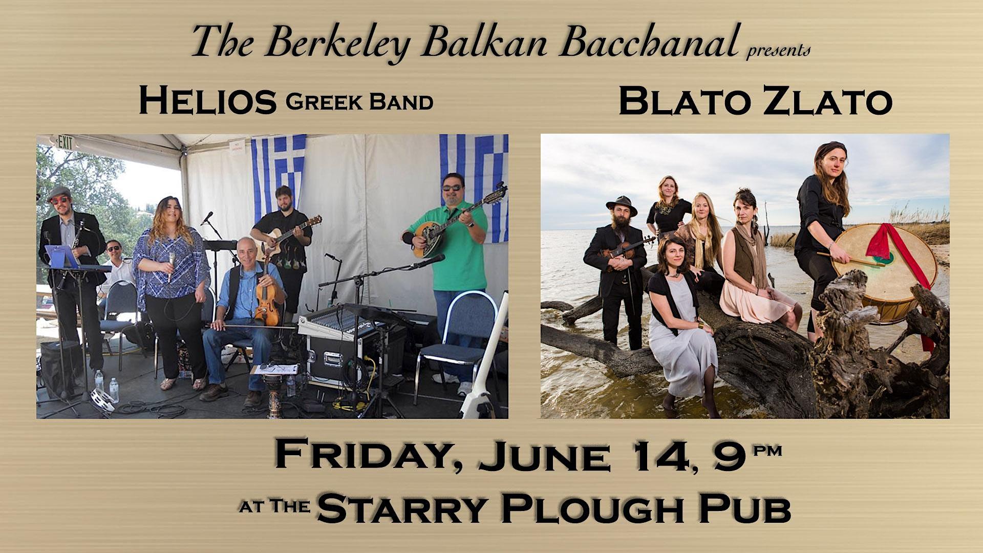 Berkeley Balkan Bacchanal with Blato Zlato and Helios
