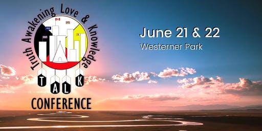 TALK Conference 2019: Truth Awakening Love & Knowledge