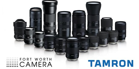Tamron at Fort Worth Camera! tickets
