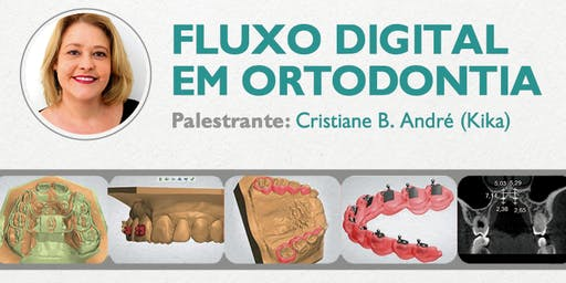 Sorocaba - Imersão em Fluxo Digital em Ortodontia
