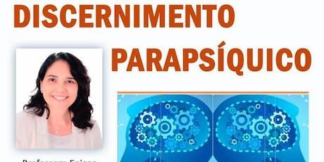 Dinâmica do Discernimento Parapsíquico ingressos