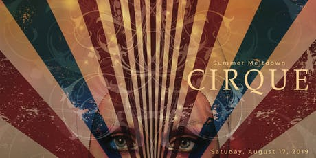 Summer Meltdown CIRQUE  tickets