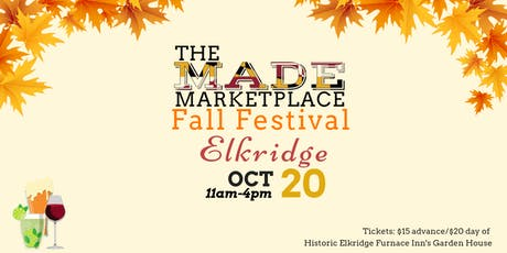 2019 Made Marketplace: Elkridge Fall Festival tickets