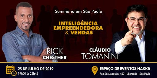 -- Seminário Empresarial -- RICK CHESTHER & CLAUDIO TOMANINI