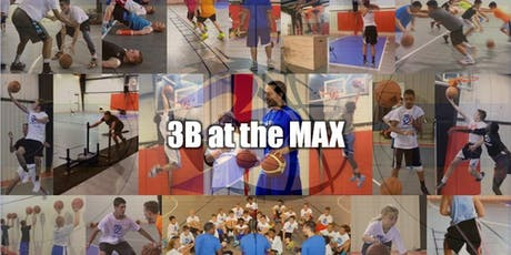 "3B (Bball By Blue) Presents ""Skills Sessions"" at the MAX tickets"