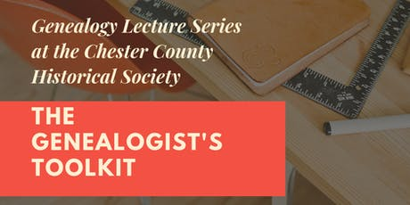 The Genealogist's Toolkit Lecture Series: Sept. 14, Sept. 28, & Oct. 12 tickets