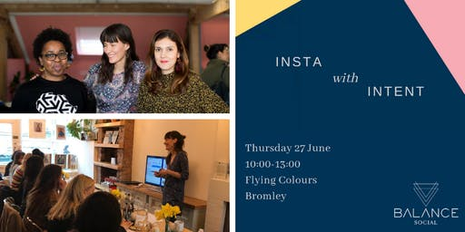 Insta With Intent (Instagram for Business Workshop)