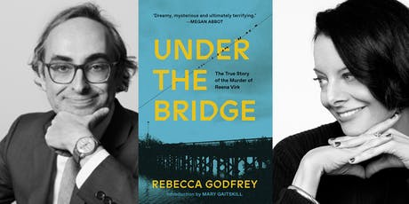 "Rebecca Godfrey in conversation with Gary Shteyngart - ""Under The Bridge""  tickets"