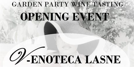 Garden Party: opening event V-Enoteca Lasne tickets