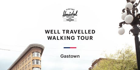 Well Travelled Walking Tour: Gastown tickets