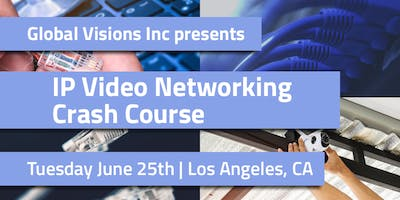 IP Video Networking | Crash Course