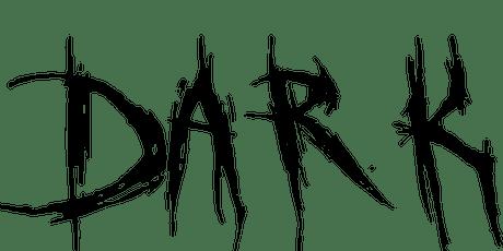DARK - Saturday, Oct 12 tickets